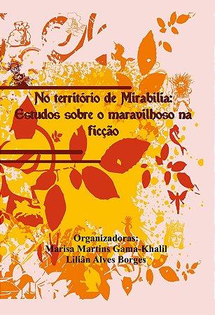 No território de Mirabilia: estudos sobre o maravilhoso na ficção