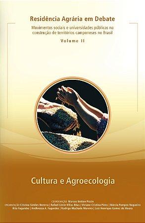 Residência Agrária em  Debate  Movimentos sociais e universidades públicas na construção de territórios camponeses no Brasil -  Cultura e Agroecologia