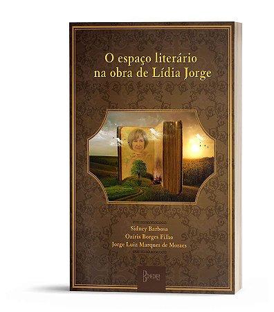 O espaço literário na obra de Lídia Jorge