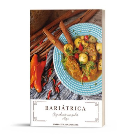 Bariátrica: Cozinhando com sabor