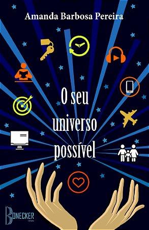 O seu universo possível