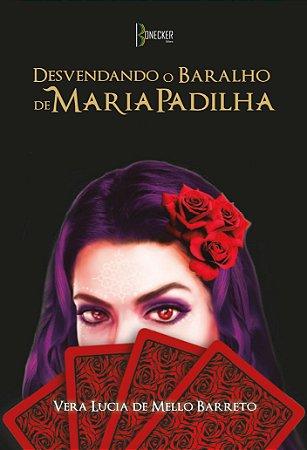 Desvendando o baralho de Maria Padilha