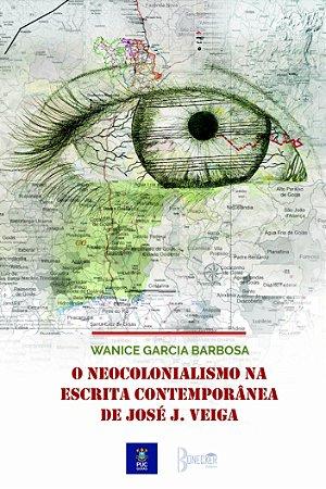 O neocolonialismo na escrita contemporânea de José J. Veiga