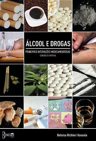 Álcool e drogas: principais interações medicamentosas