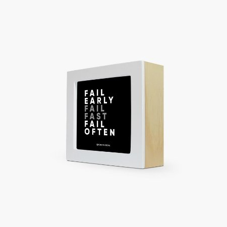 "Quadro ""Fail early Fail fast Fail often"" 12 x 12 x 4cm"