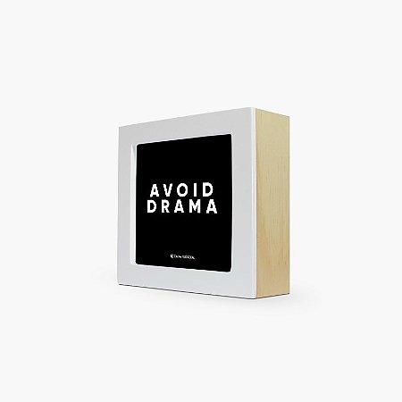 """Quadro """"Avoid drama"""" 12 x 12 x 4cm"""