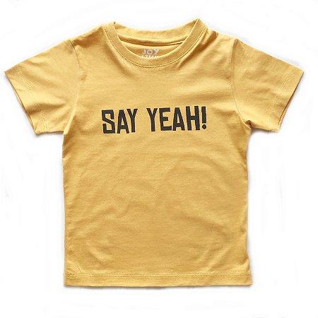 Camiseta Say yeah - mostarda