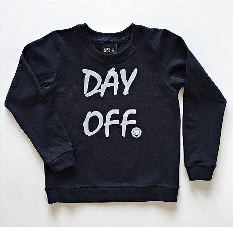 Blusão Day off - preto - Moletinho leve e quentinho (felpado)