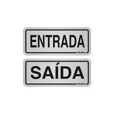 "Placa Sinalizacao Aluminio ""ENTRADA\SAIDA"" 2Pecas 5x12"