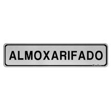 """Placa Sinalizacao Aluminio """"ALMOXARIFADO""""  5x25"""