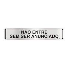 """Placa Sinalizacao Aluminio """"NAO ENTRE S\ SER ANUNC"""" 5x25"""