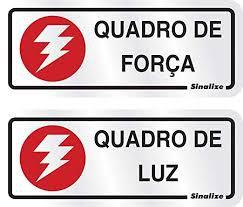 """Placa Sinalizacao Aluminio """"QUADRO FORCA\LUZ"""" 2Pecas 6x15"""