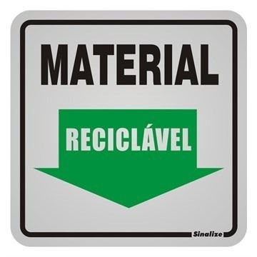"""Placa Sinalização """"MATERIAL RECICLÁVEL"""" Alumínio 12X12cm"""
