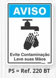 """Placa Sinalização Poliest. 15X20 """"AVISO EVITE CONTAMINACAO LAVE AS MAOS"""" 220BT"""