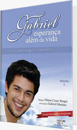 Gabriel - Esperança além da vida Ed. Ampliada