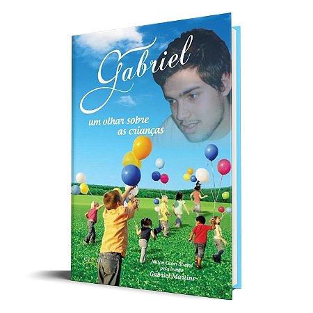 Gabriel - Um Olhar Sobre as Crianças