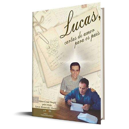 Lucas - cartas de Amor para os pais