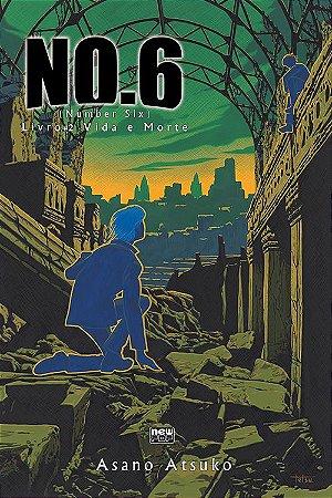 NO.6 - Livro 02 - Vida e Morte