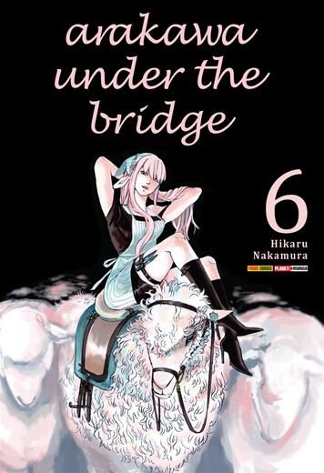 Arakawa Under The Bridge Vol.06