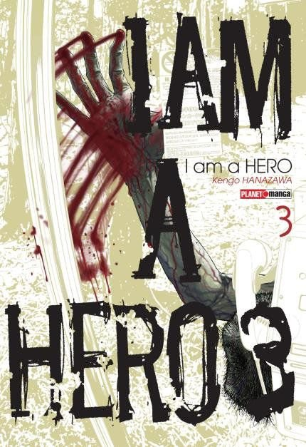 I Am A Hero Vol.03