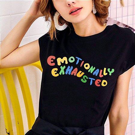 Camiseta EMOTIONALLY EXHAUSTED em Duas Cores