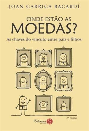 Onde Estão As Moedas? - Joan Garriga Bacardí