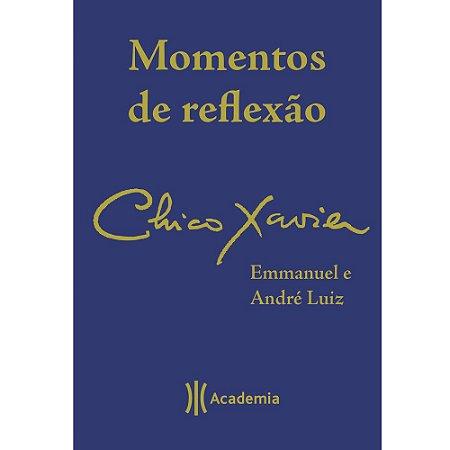 Momentos de Reflexão - Chico Xavier