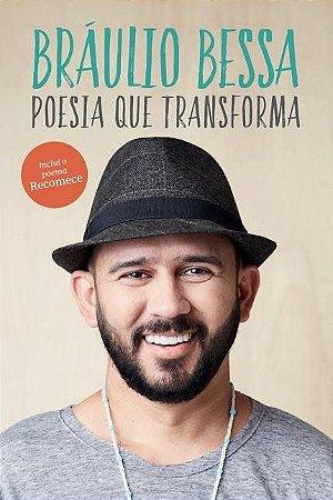 Poesia Que Transforma - Bráulio Bessa