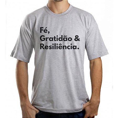Camiseta Masculina Fe, Gratidão e Resiliência - Cinza
