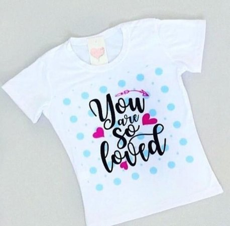 T-Shirt Atacado YOU ARE SO LOVED - Adulto - Várias cores de tecido