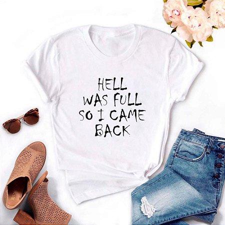 Tshirt Feminina Atacado HELL WAS FULL  - TUMBLR