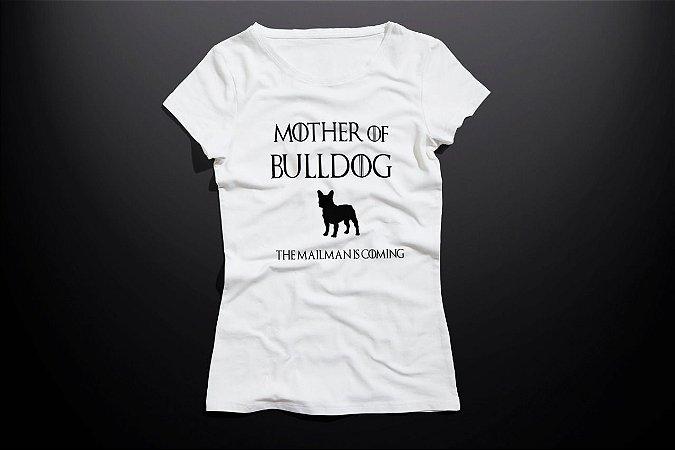 Blusa Mother of Bulldog