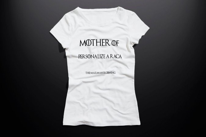 Blusa Mother of [personalize a raça]