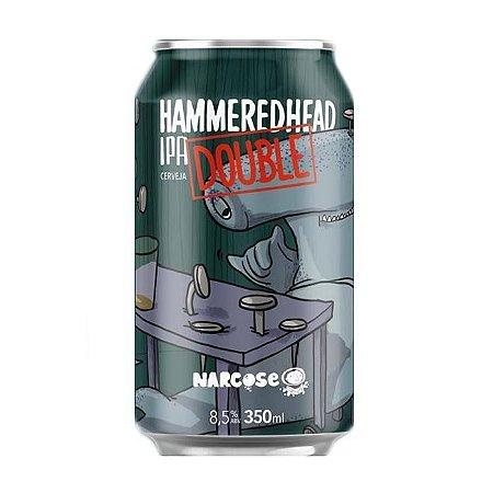Cerveja Narcose HammeredHead Double IPA - 350ml