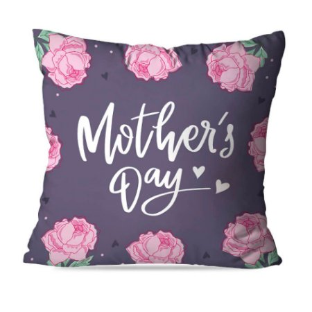 CAPA OU ALMOFADA MOTHER´S DAY