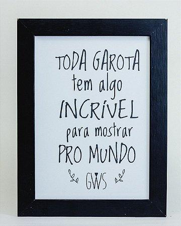 """Quadro """"Toda Garota..."""""""