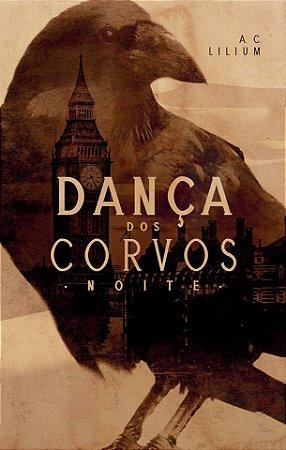 PRÉ-VENDA: Dança dos Corvos - Noite