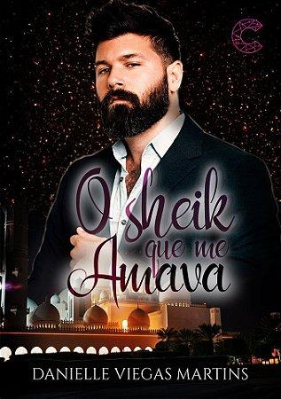 PRÉ-VENDA: O Sheik Que Me Amava