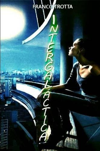Intergalactic - English Edition (Intergaláctica Book #1) E-BOOK