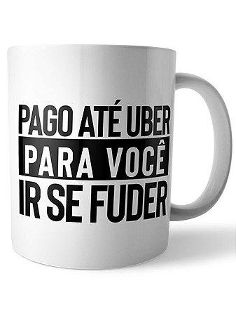 Caneca Te pago Uber