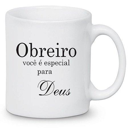 Caneca Cerâmica: Obreiro, Você é especial para Deus.