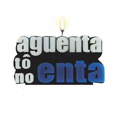 """Vela """"Aguenta tô no ENTA"""""""