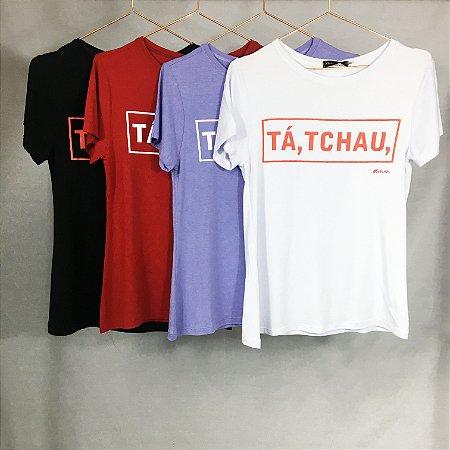 T-Shirt Tá, Tchau