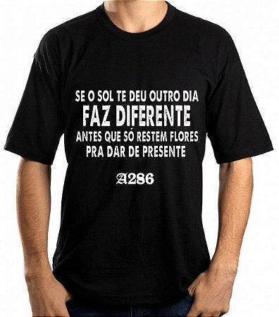 Camiseta, frase: Se o sol te deu outro dia...