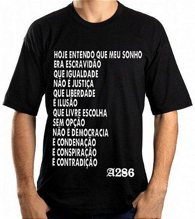 Camiseta, frase: Hoje entendo que meu sonho era...