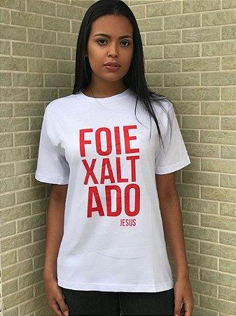 Camisetas Versão Verdades - FOI EXALTADO