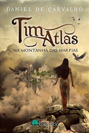 """Tim Atlas """"Na montanha das Harpias"""""""