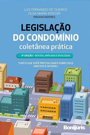 Legislação do condomínio: coletânea prática 4ª edição