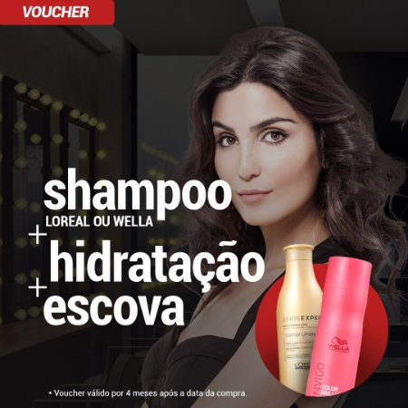 Shampoo Loreal ou Wella + Hidratação dos Fios + Escova (Voucher)