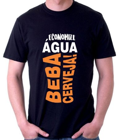 Camiseta Econimize Água Beba Cerveja